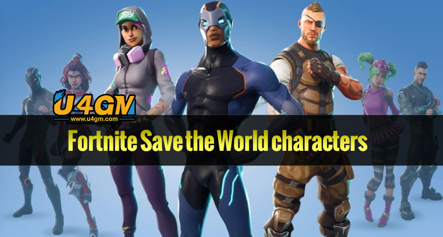 Tips and Guides for Fortnite Save the World characters