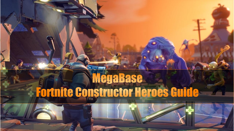 Full Guide To Fortnite Constructor Heroes Megabase