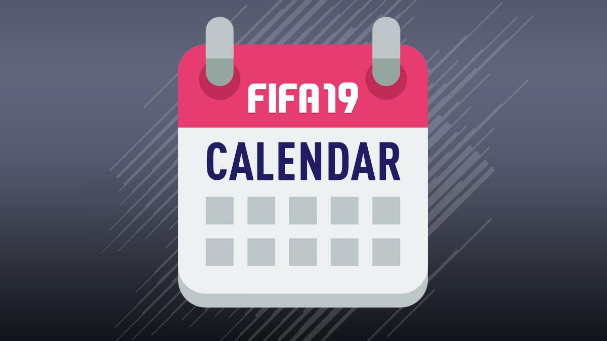FIFA 19 Calendar – When Everything Will Happen?