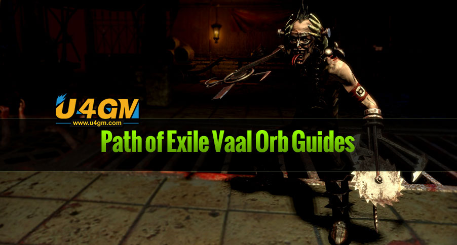Path of Exile Vaal Orb Guides