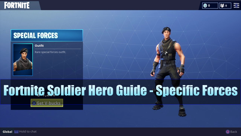 The Most Complete Fortnite Soldier Hero Guide - Specific Forces