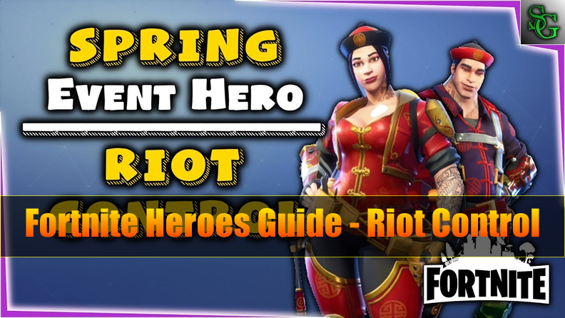 Fully Guide to Fortnite Constructor Hero - Riot Control