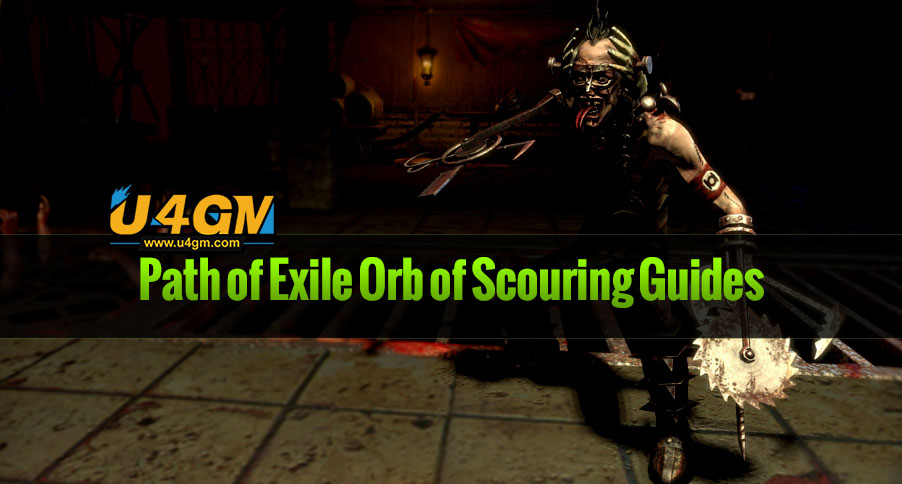 Path of Exile Orb of Scouring Guides