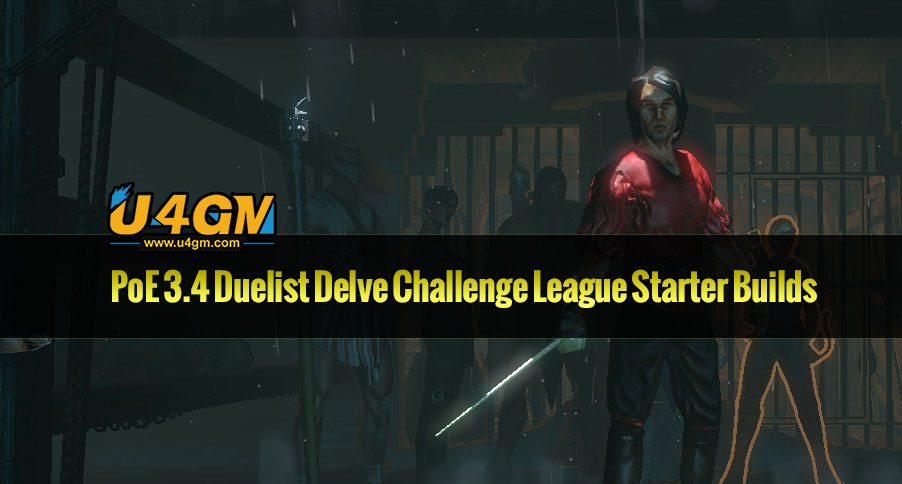 The most Well known PoE 3.4 Duelist Delve Challenge League Starter Builds