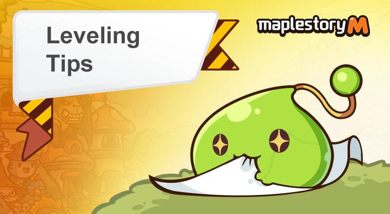 Leveling Tips for Beginners in MapleStory M