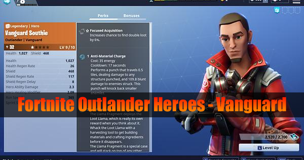 Fortnite Outlander Heroes Guide - Vanguard (Abilities & Perks)