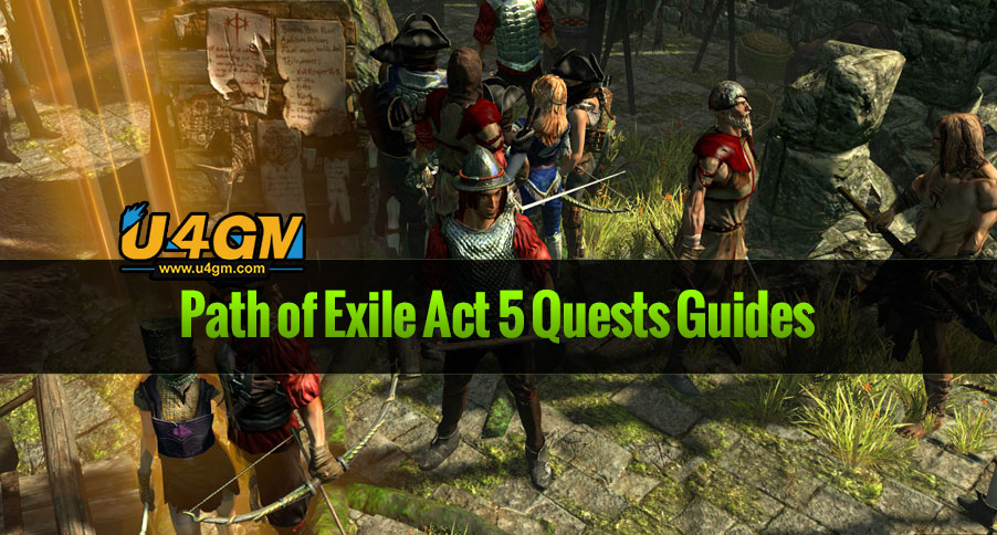 Path of Exile Act 5 Quests Guides