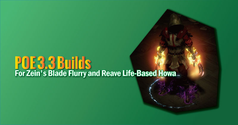 POE 3.3 Builds For Zein