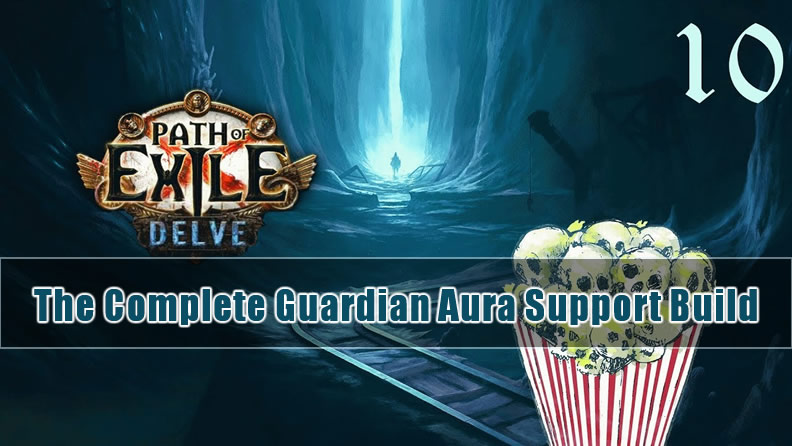 POE 3.4 Delve: The Complete Guardian Aura Support Build - HC/SC League Starter