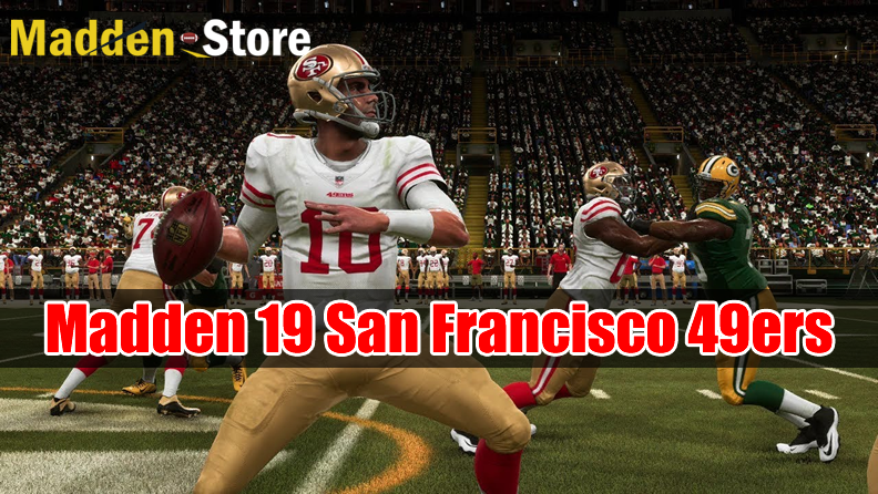 San Francisco 49ers Madden 19 Team Guide: Ratings & Best Players & Review