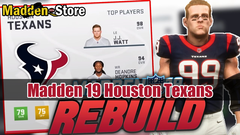 Houston Texans Madden 19 Team Guide: Ratings & Best Players & Review