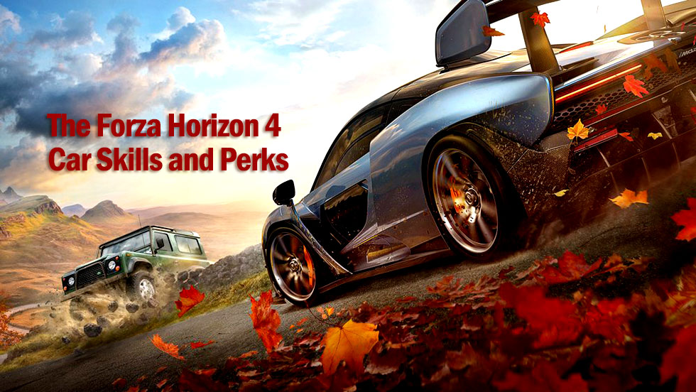 The Forza Horizon 4 Car Skills and Perks