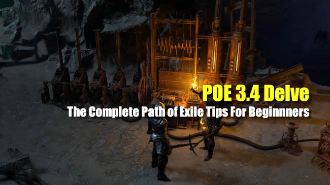 POE 3.4 Delve: The Complete Path of Exile Tips For Beginnners