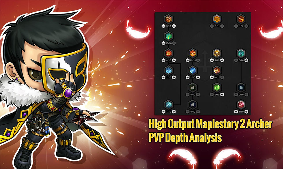 High Output Maplestory 2 Archer PVP Depth Analysis