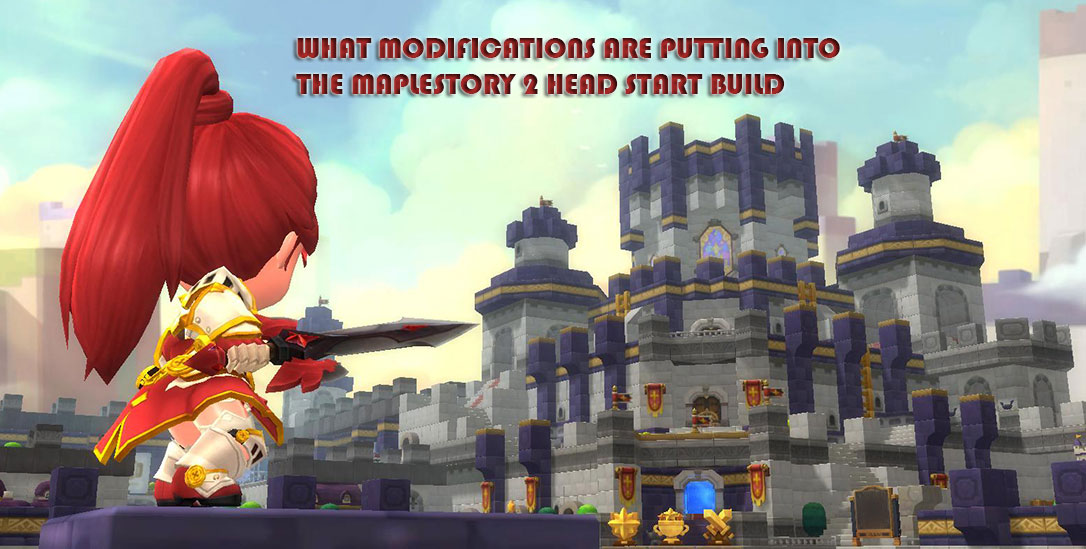 What modifications are putting into the Maplestory 2 Head Start build