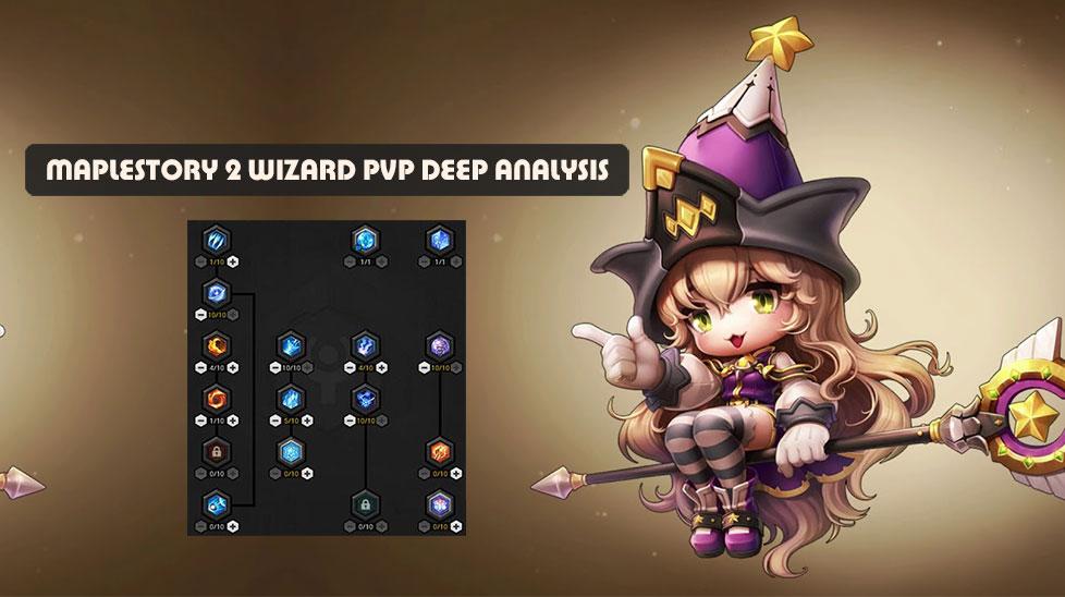 Maplestory 2 Wizard PVP Deep Analysis