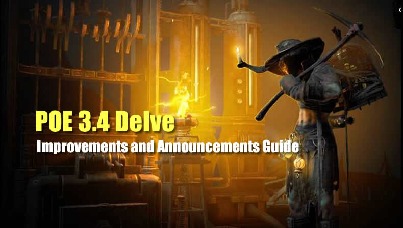 POE 3.4 Delve Improvements and Announcements Guide