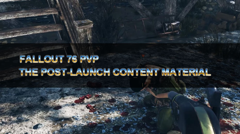 Fallout 76 PvP And the Post-Launch Content material