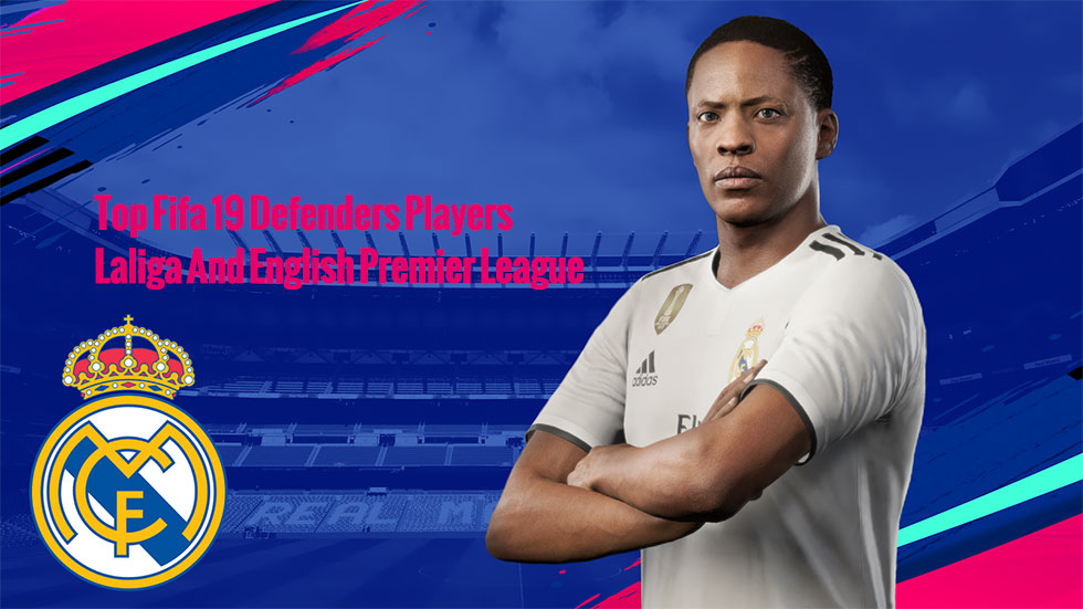 Top Fifa 20 Defenders Players Laliga And English Premier League