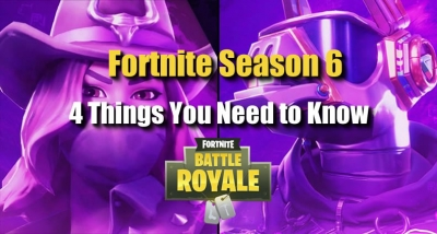 Fortnite Season 6 Will Come Soon - 4 Things You Need to Know
