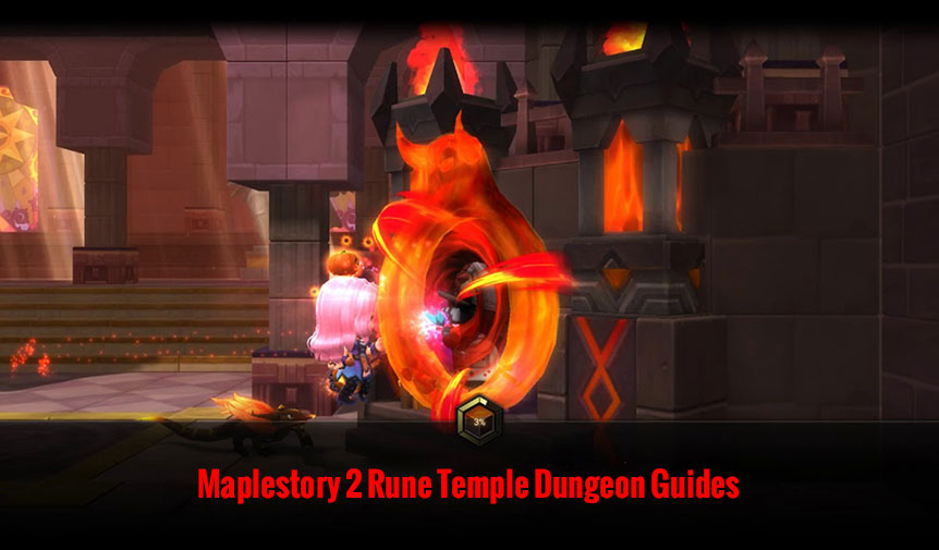 Maplestory 2 Rune Temple Dungeon Guides