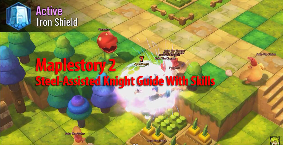 Maplestory 2 Steel-Assisted Knight Guide With Skills