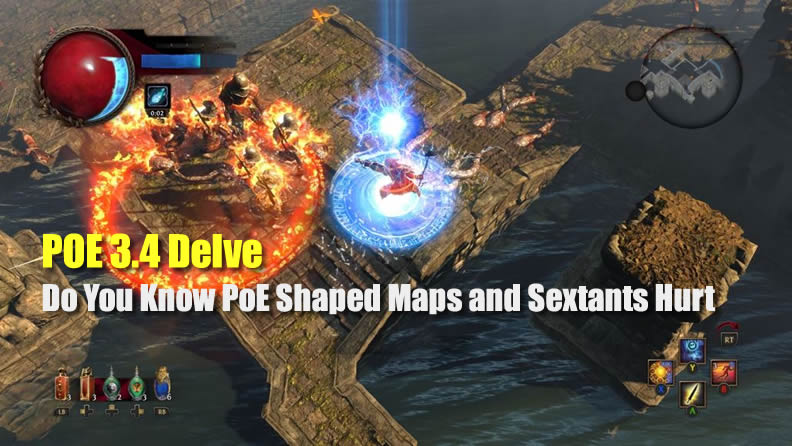 POE 3.4 Delve: Do You Know PoE Shaped Maps and Sextants Hurt
