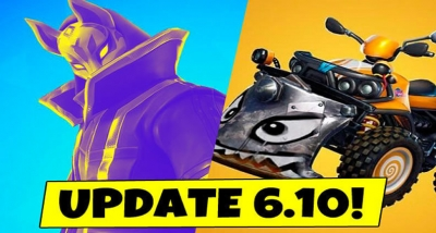 What's New in Fortnite V6.10 Patch Updates