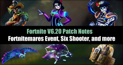 Here Are 5 Things We Know from Fortnite's Patch V6.20