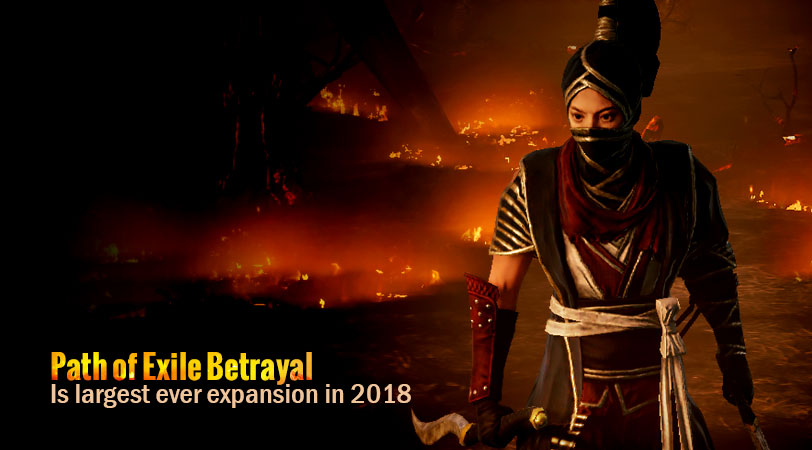 Path of Exile Betrayal is largest ever expansion in 2018