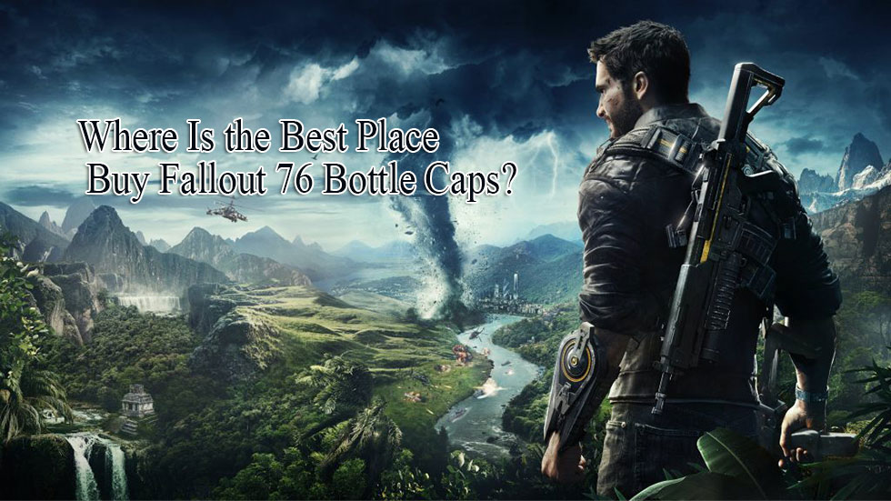 Where Is the Best Place to Buy Fallout 76 Bottle Caps?