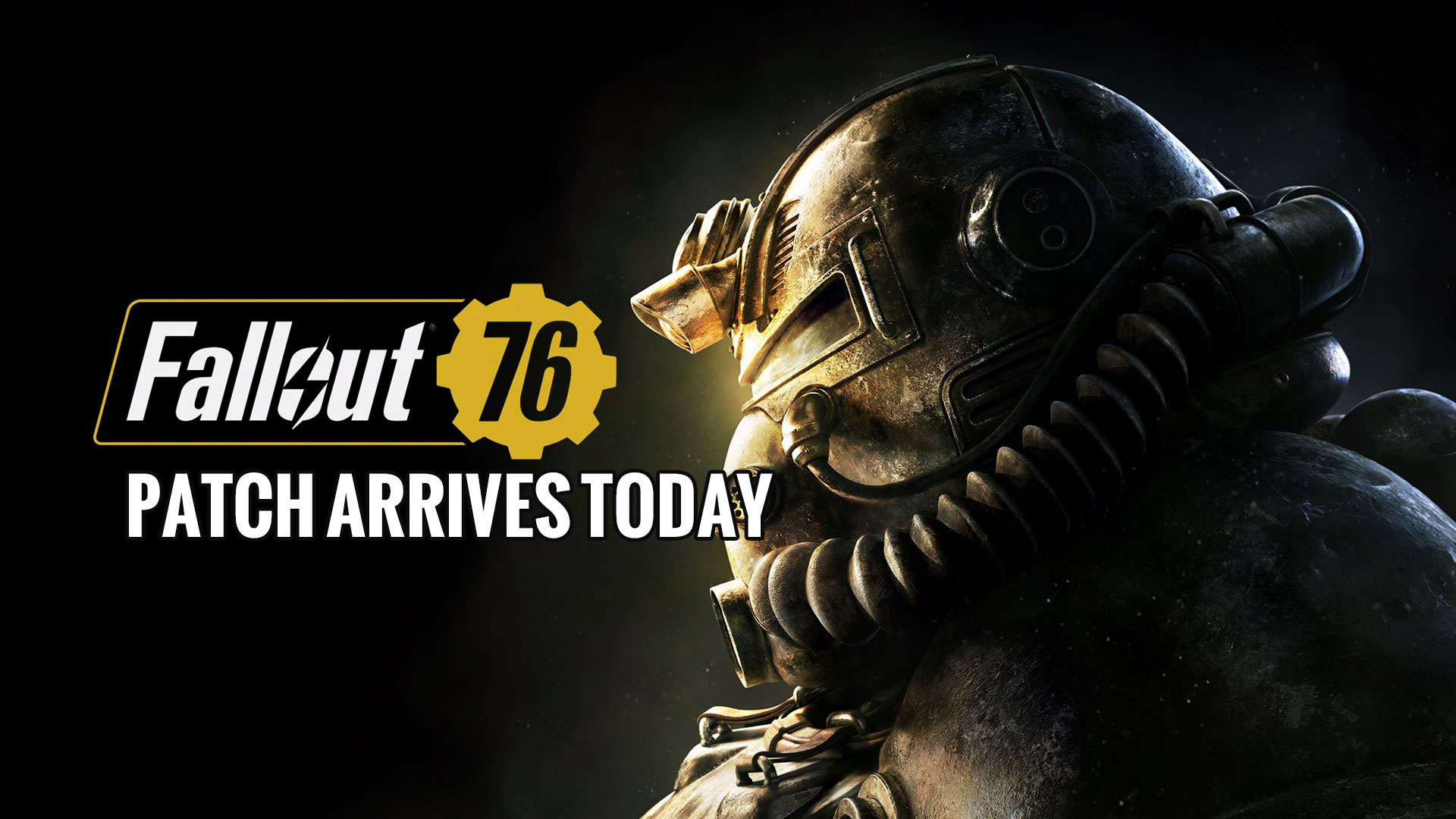 Today Is The First Time Of Fallout 76 Updates