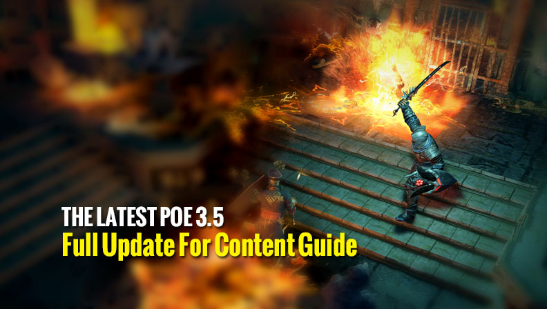 The Latest PoE 3.5 Full Update For Content Guide