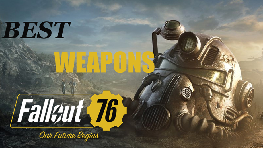 Where To Find BEST Weapons In Fallout 76