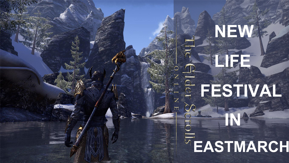 New Life Festival Of ESO How To Get To Eastmarch