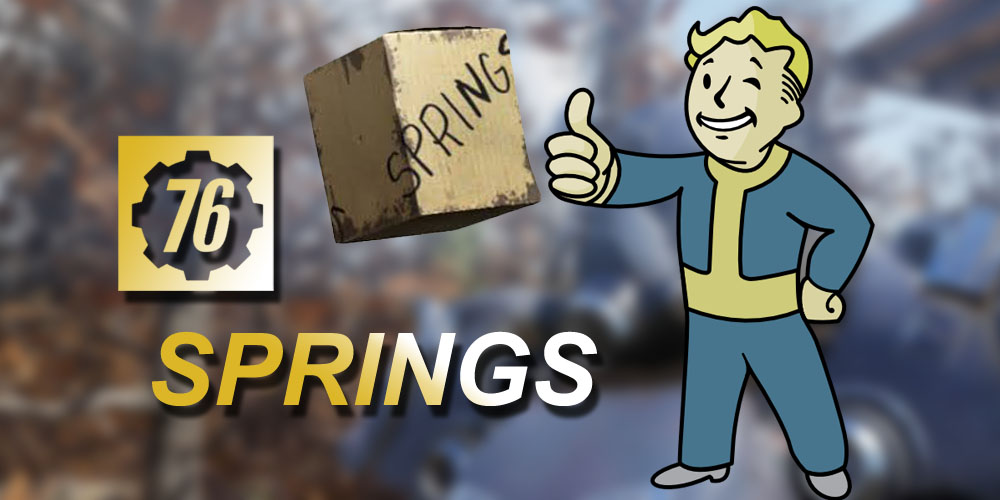 Ways To Get Springs In Fallout 76