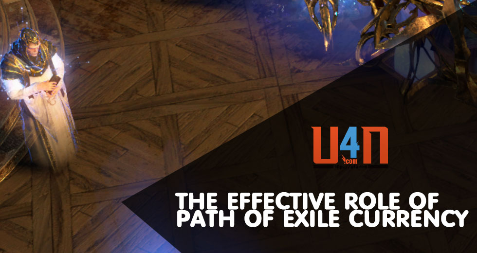 The effective Role of Path of Exile Currency