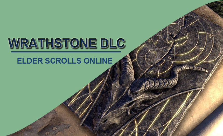 "Now ""The Elder Scrolls Online"" Wrathstone DLC Is On Consoles"