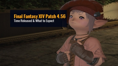 Final Fantasy XIV Patch 4.56 Time Released - What to Expect