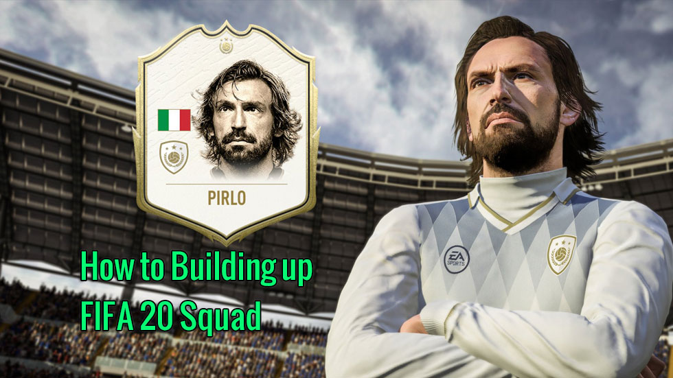 How to Building up your FIFA 20 Squad