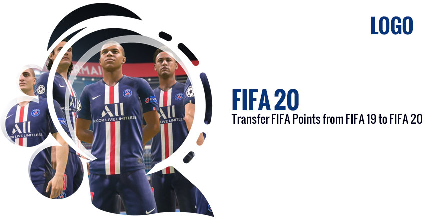 How to transfer FIFA Points from FIFA 19 to FIFA 20?