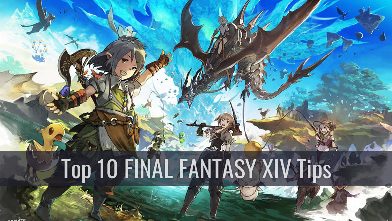 Top 10 FINAL FANTASY XIV Tips for Comments