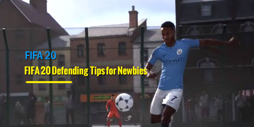 FIFA 20 Defending Guidelines for Newbies