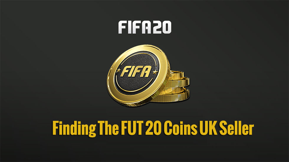 Top Tips And Advice For Finding The FUT 20 Coins UK Seller