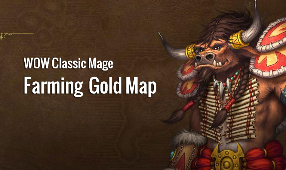 Best Mage Farming WOW Classic Gold Location