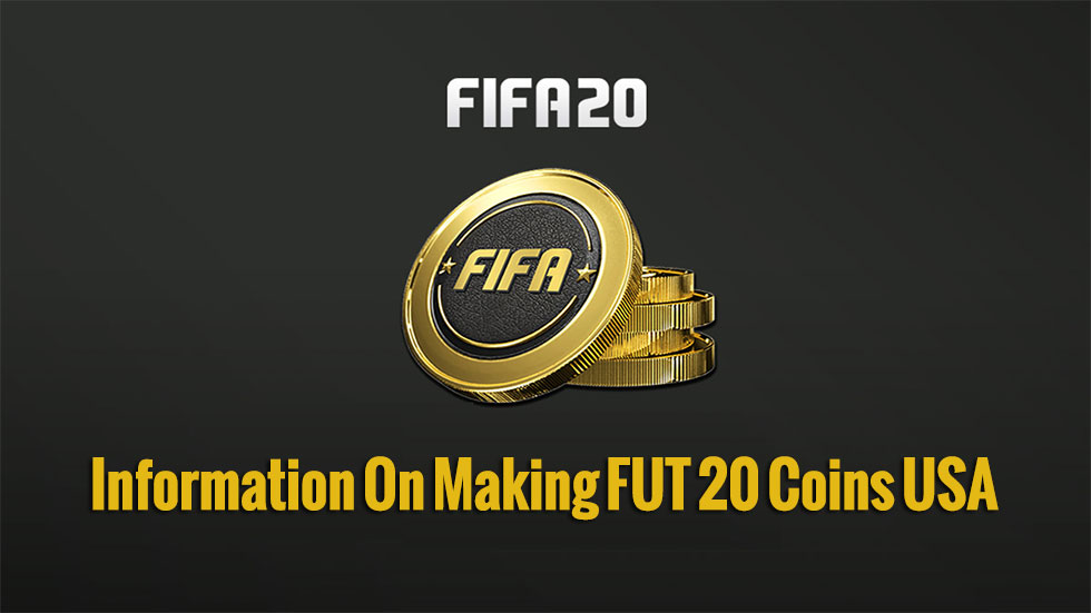 Searching For Information On Making FUT 20 Coins USA