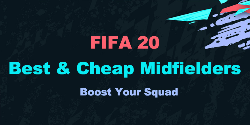 Boost Your FUT Squad | Five Of The Best And Cheap Midfielders For You To Pick In FIFA 20