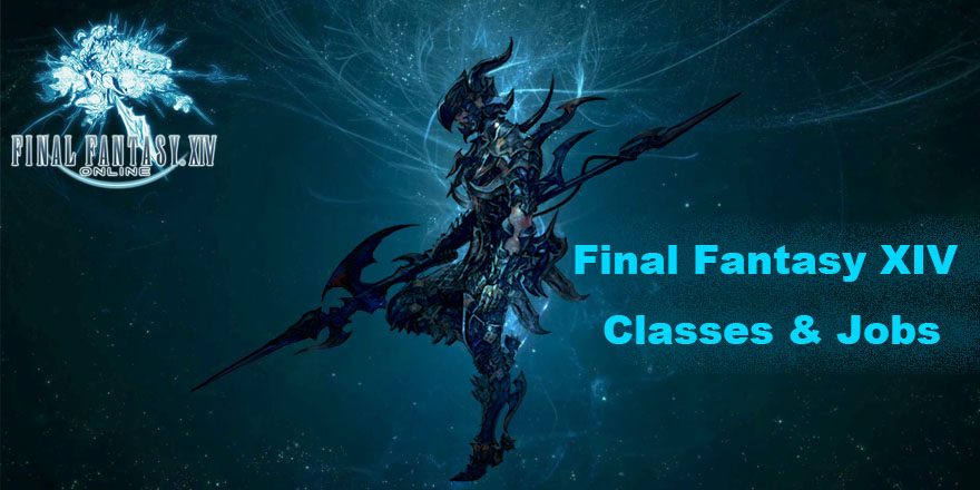 Four Basic Final Fantasy XIV Classes | FF14 Jobs
