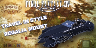 Final Fantasy XIV Guide: Method To Get The Regalia Mount In FFXIV