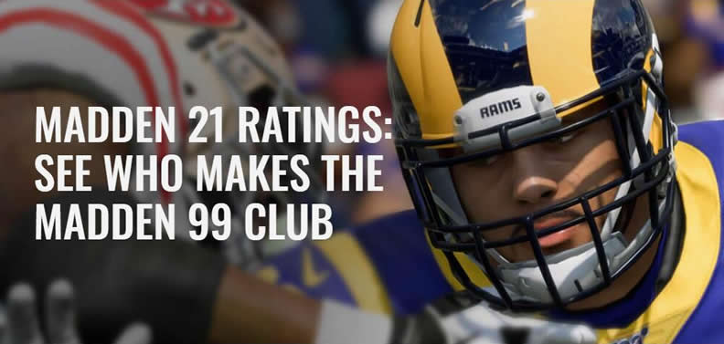 Madden 21 Ratings: See who makes The Madden 99 Club